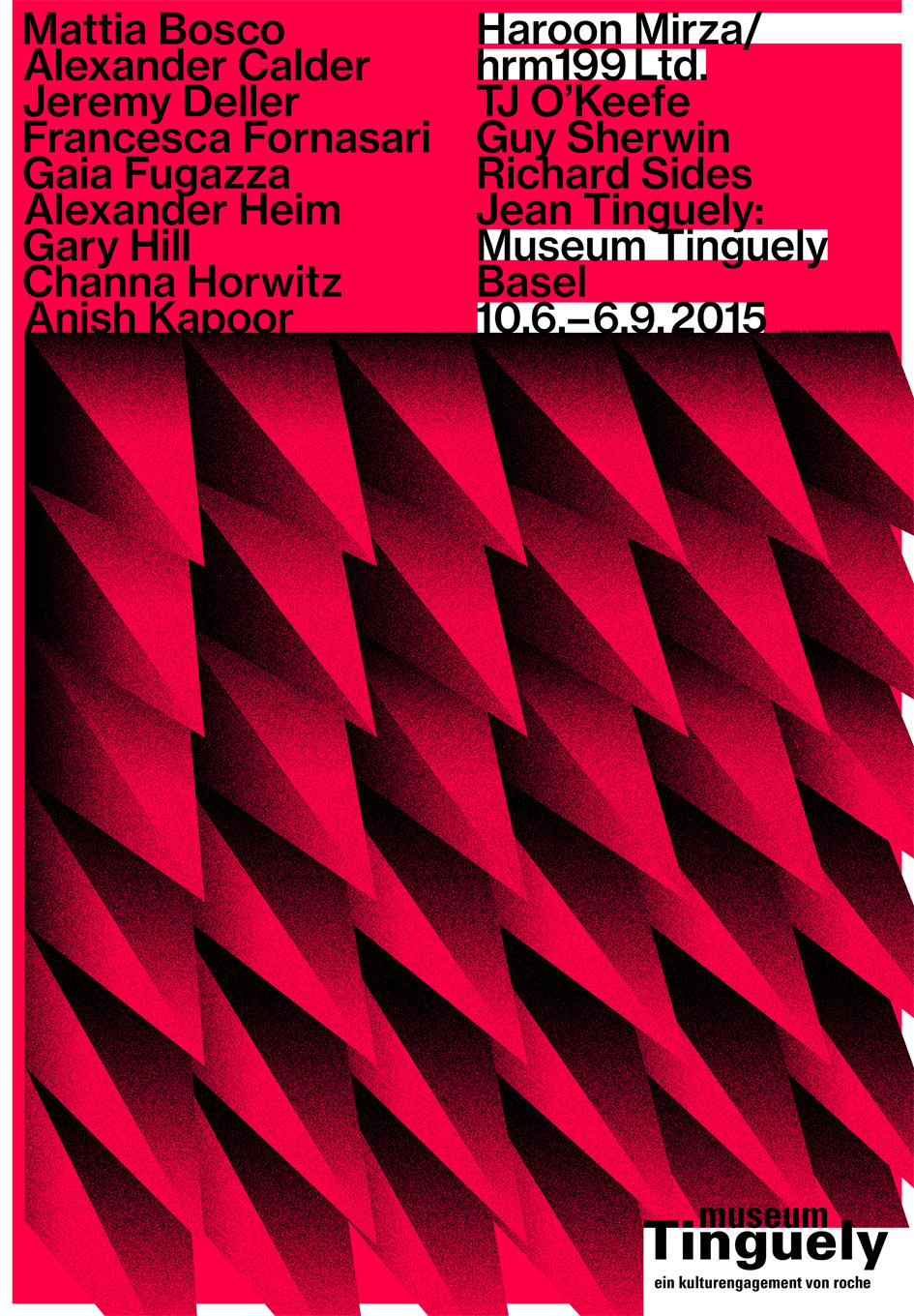 Museum Tinguely, ‹Haroon Mirza / hrm199 Ltd.› Plakate